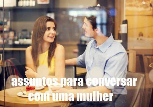 assuntos interessantes com uma mulher 490x342 Assuntos interessantes para Conversar com uma Mulher